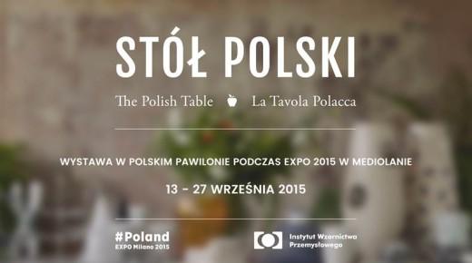 """""""Stół polski"""" - wystawa w polskim pawilonie podczas EXPO 2015 w Mediolanie"""