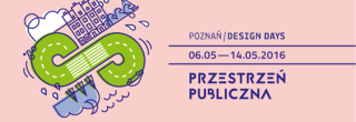 Poznań Design Days 6 - 14 maja 2016