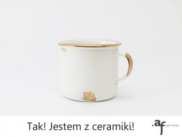"""Kubek """"Tak, Jestem z Ceramiki"""""""